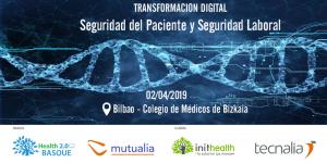 Health 2.0 Basque Transformación Digital en procesos de Seguridad del Paciente y Seguridad Laboral.